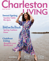 Charleston Living Magazine Mar-Apr 2021